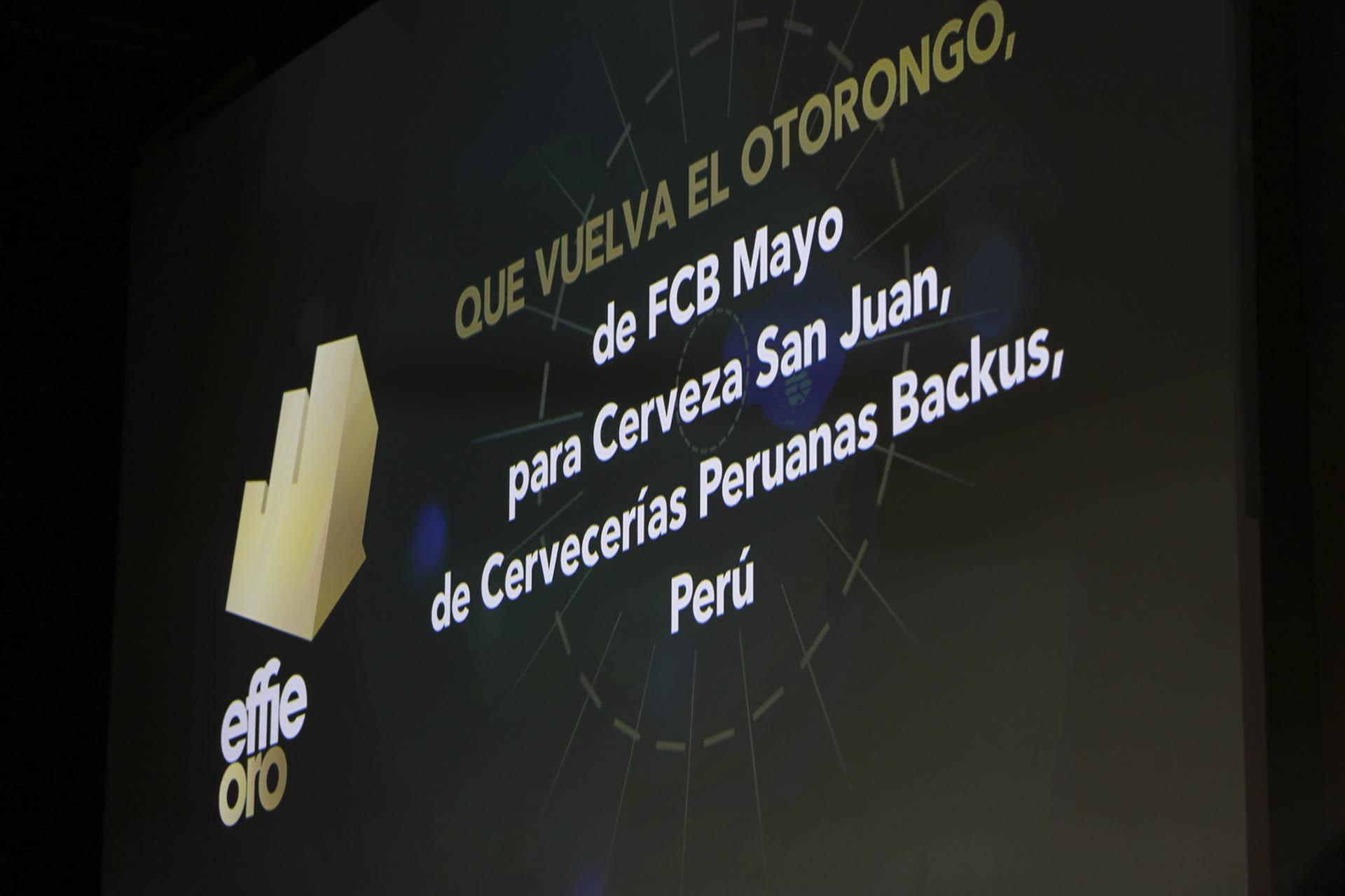 """Effie de Oro en la categoría """"Buenas causas marcas"""":Que vuelva el Otorongo, de FCB – Mayo para Cerveza San Juan de Cervecerías Peruanas Backus, Perú"""