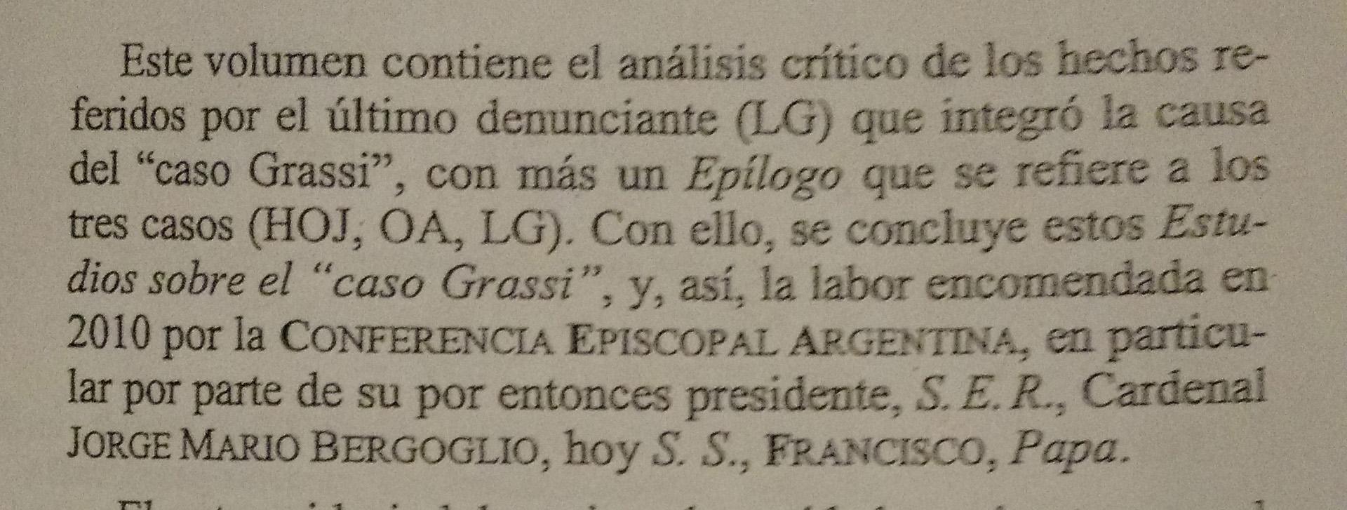 El pedido del hoy Papa, afirmado en los libros mismos.