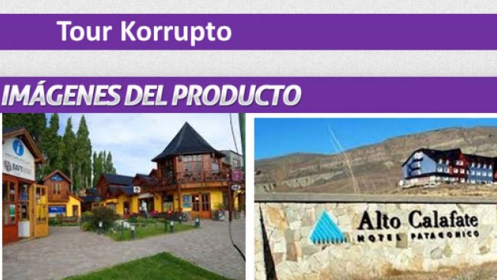"""Una agencia de turismo de El Calafate ofrece el """"tour korrupto"""""""
