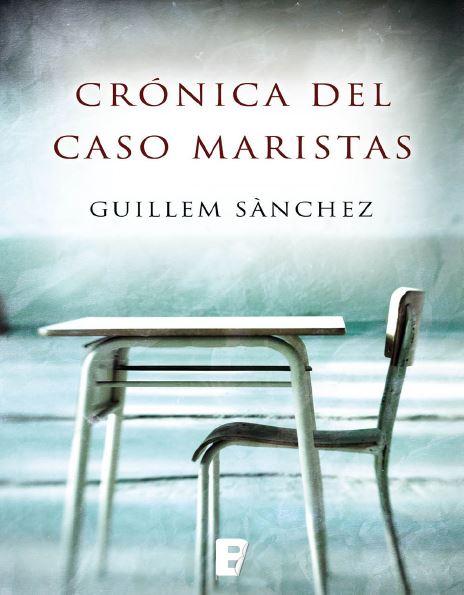La crónica de la investigación que destapó el escándalo fue publicada en España por Ediciones B