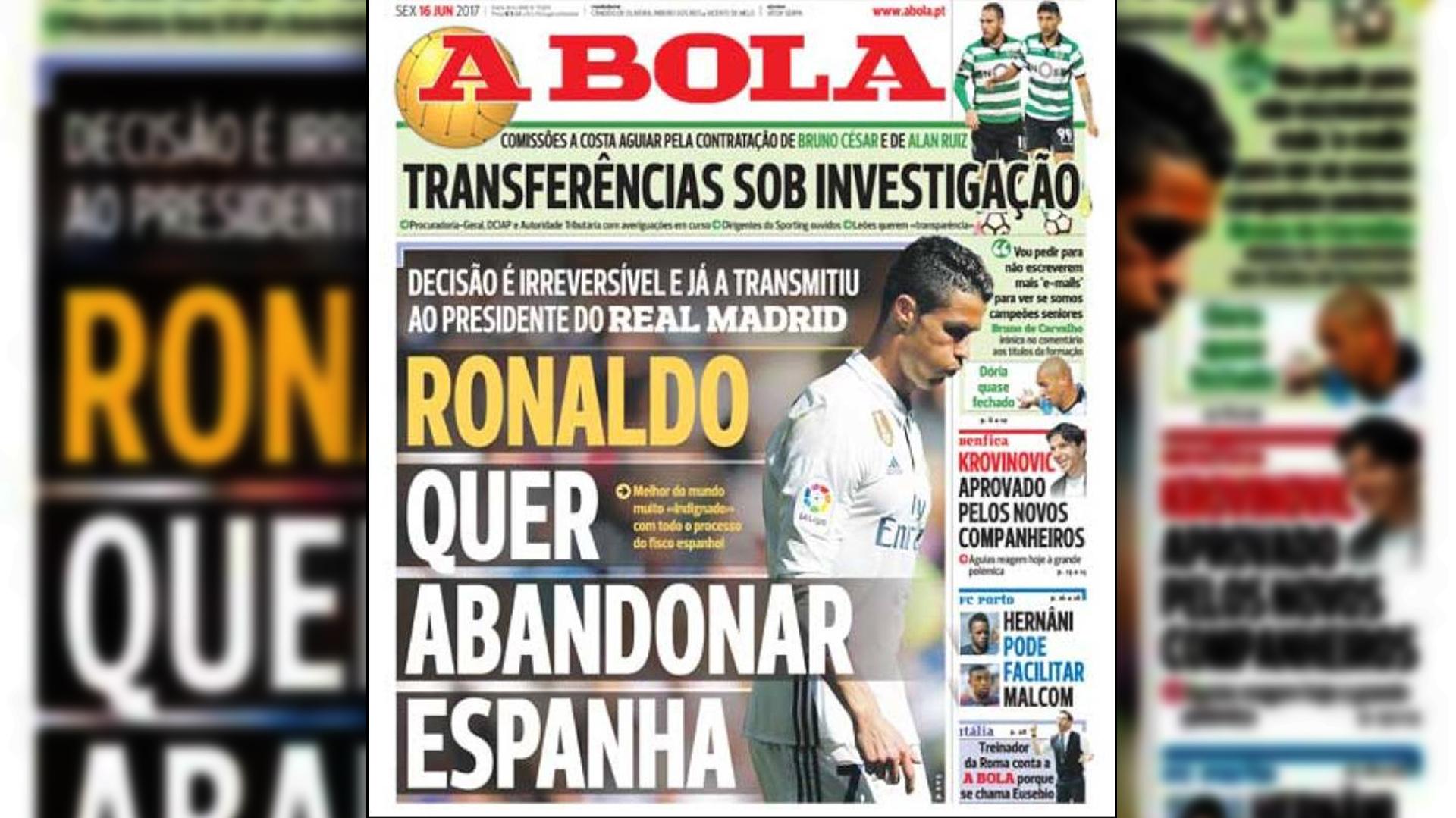 """A Bola """"Ronaldo quiere abandonar España"""""""