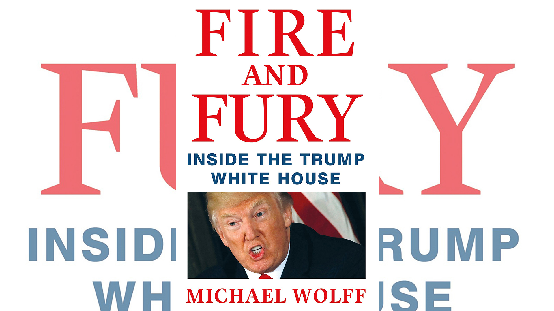 "La portada de ""Fire and fury: inside the Trump White House"""