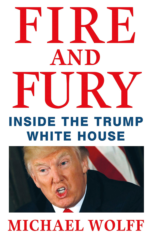 """El libro """"Fire and Fury"""" de Michael Wolff"""