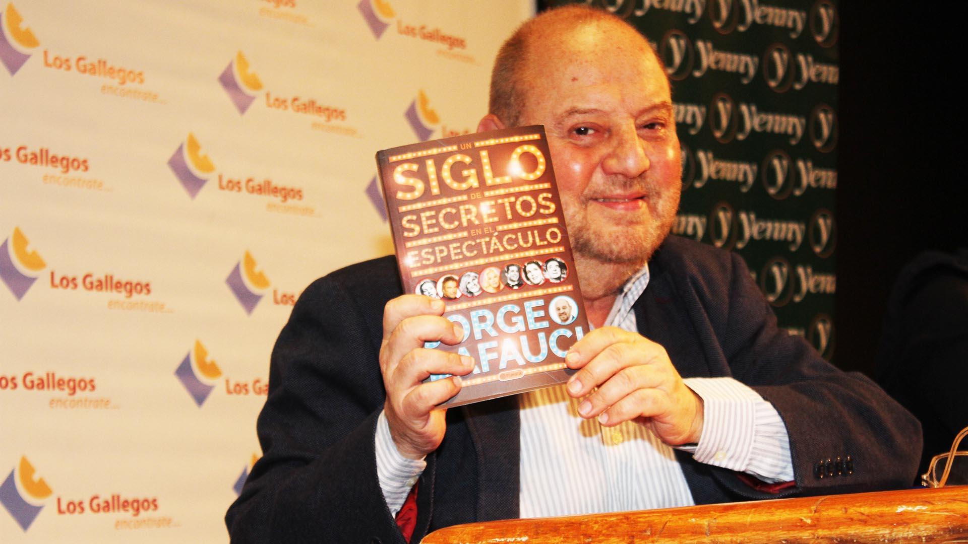 """El periodista Jorge Lafauci presentó su libro """"Un siglo de secretos en el espectáculo"""""""