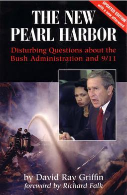 """""""El nuevo Pearl Harbor: preguntas perturbadoras sobre la administración Bush y el 9/11"""", de David Ray Griffin"""