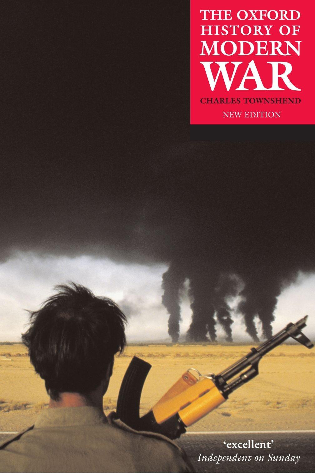 """Historia moderna de la guerra de Oxford"", por Charles Townshend"
