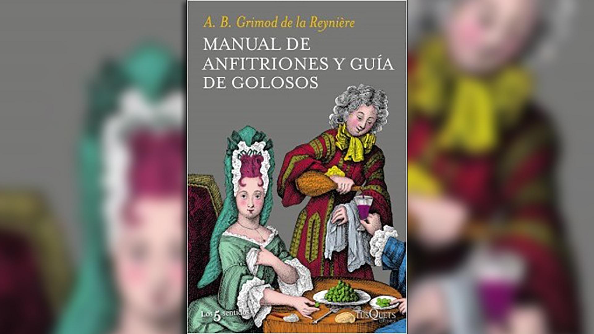 """""""Manual de anfitriones y guia de golosos"""", reedición de Tusquets"""