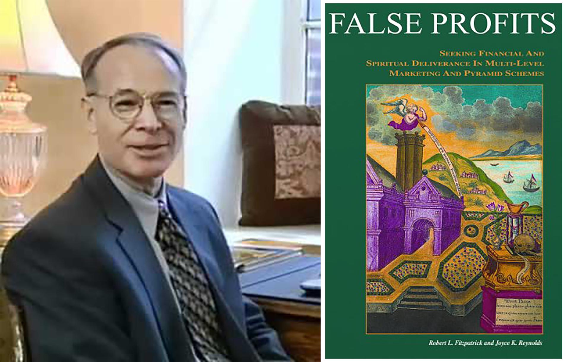Robert FitzPatrick, presidente de Pyramid Scheme Alert y autor de False Profits: Seeking Financial and Spiritual Deliverance in Multi-Level Marketing and Pyramid Schemes.