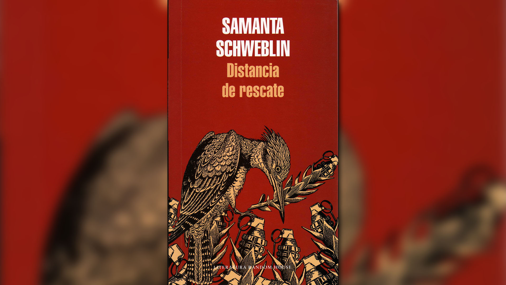 """Distancia de rescate"" (Random House), de Samanta Schweblin"
