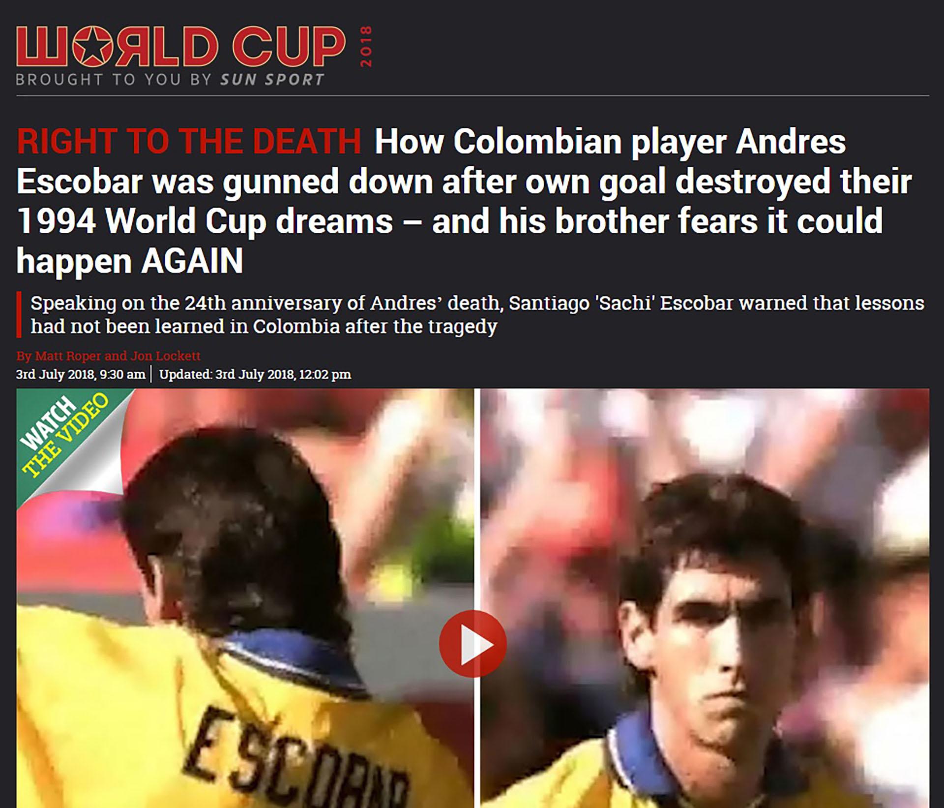 Así informó The Sun sobre el temor del hermano de Andrés Escobar de que haya nuevos asesinatos