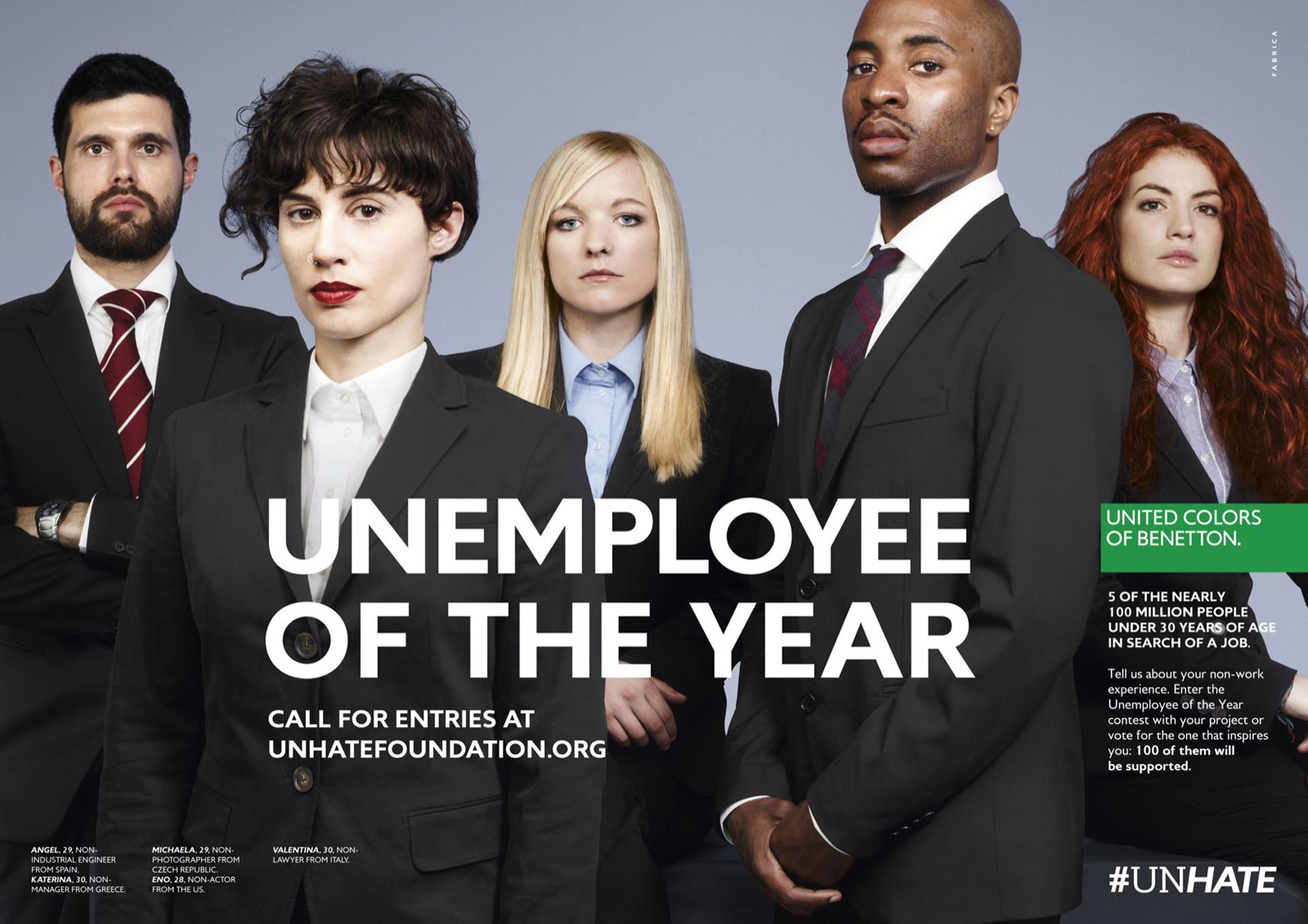 """2012. """"Unemployee of the year"""". Bajo ese enfoque, Benetton presentóuna imagen que representa el hecho de que 5 de más de 100 millones de personas con menos de 30 años están en búsqueda de un trabajo. En el 2012 una crisis económica culminó con oportunidades laborales de muchas personas. Esta campaña incluyó un video con varios jóvenes que a pesar de tener una amplia formación académica estaban desempleados"""