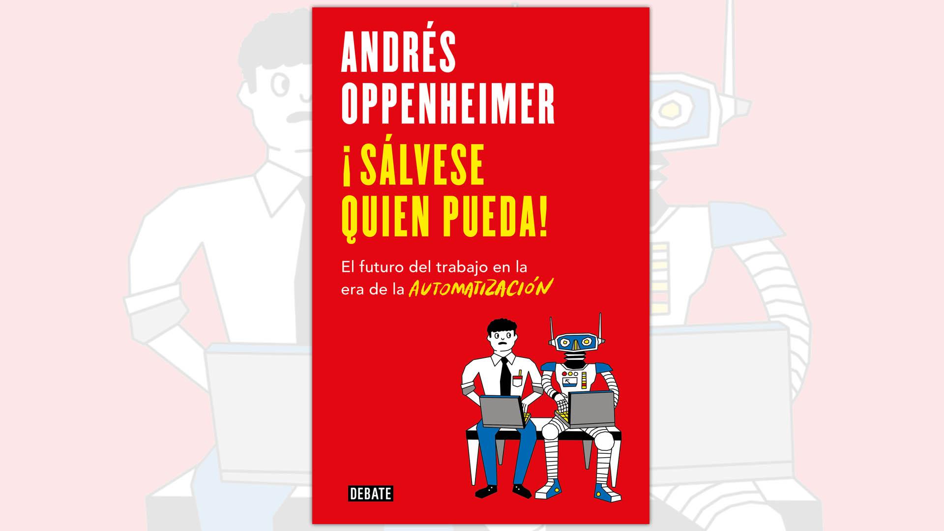 El nuevo libro de Andrés Oppenheimer