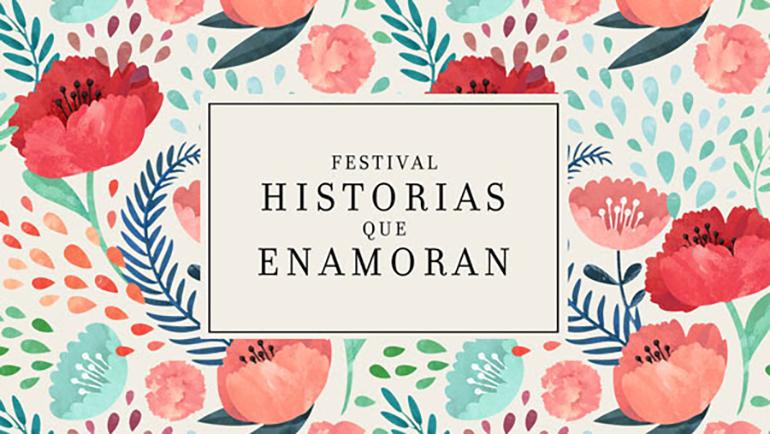 Festival Historias que enamoran