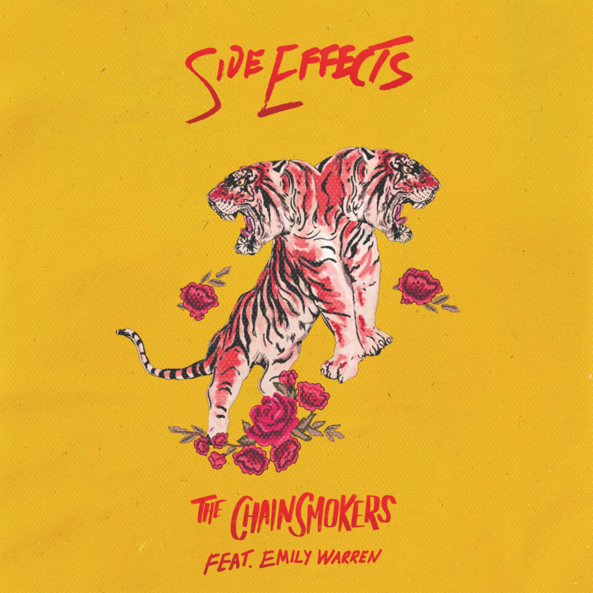 SIDE EFFECTS; THE CHAINSMOKERS