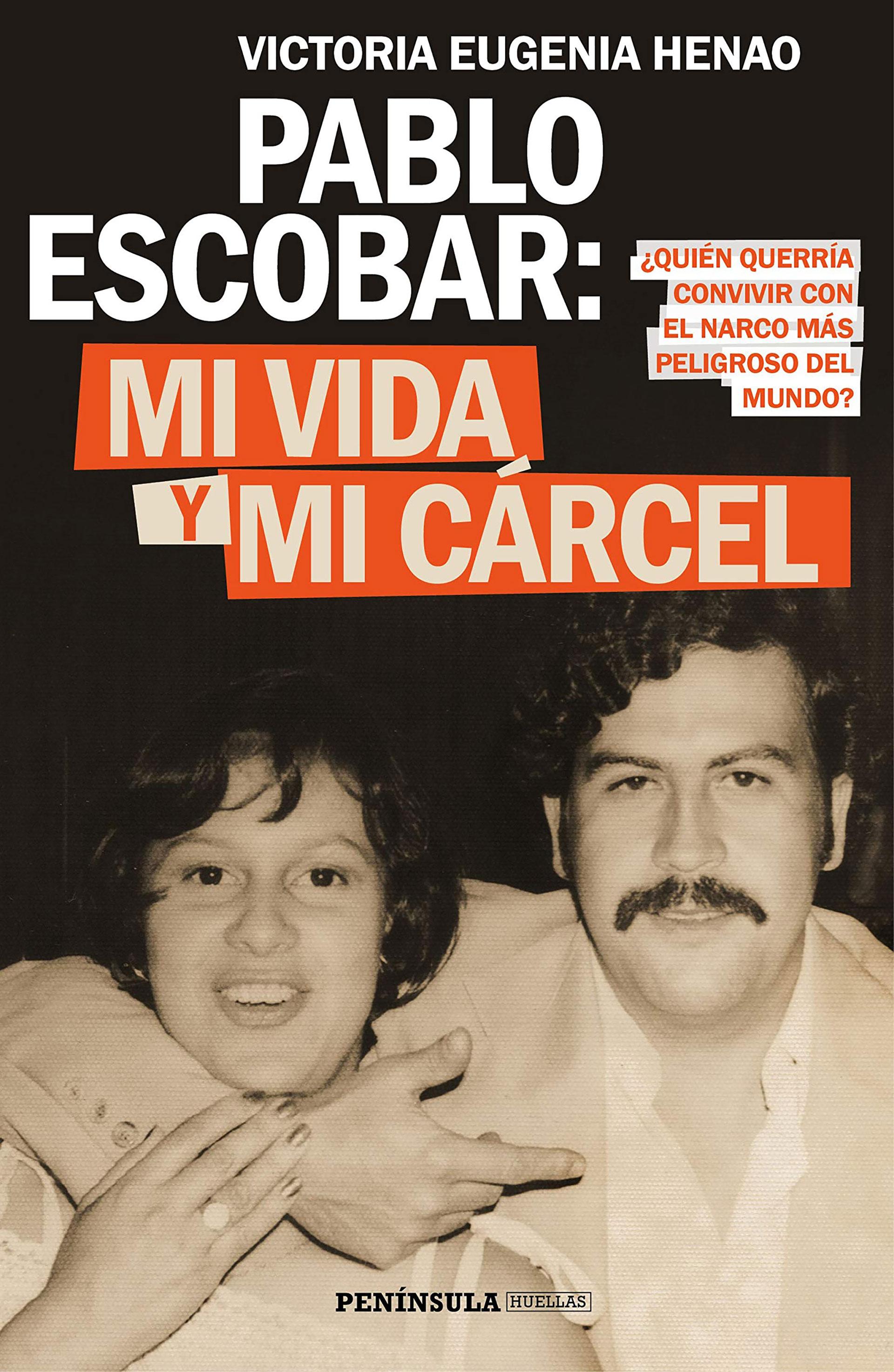 """""""Pablo Escobar: mi vida y mi cárcel"""", el libro de la viuda del capo narco"""