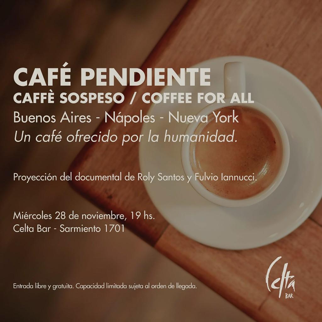 Cafe Pendiente Proyeccion Celta Bar