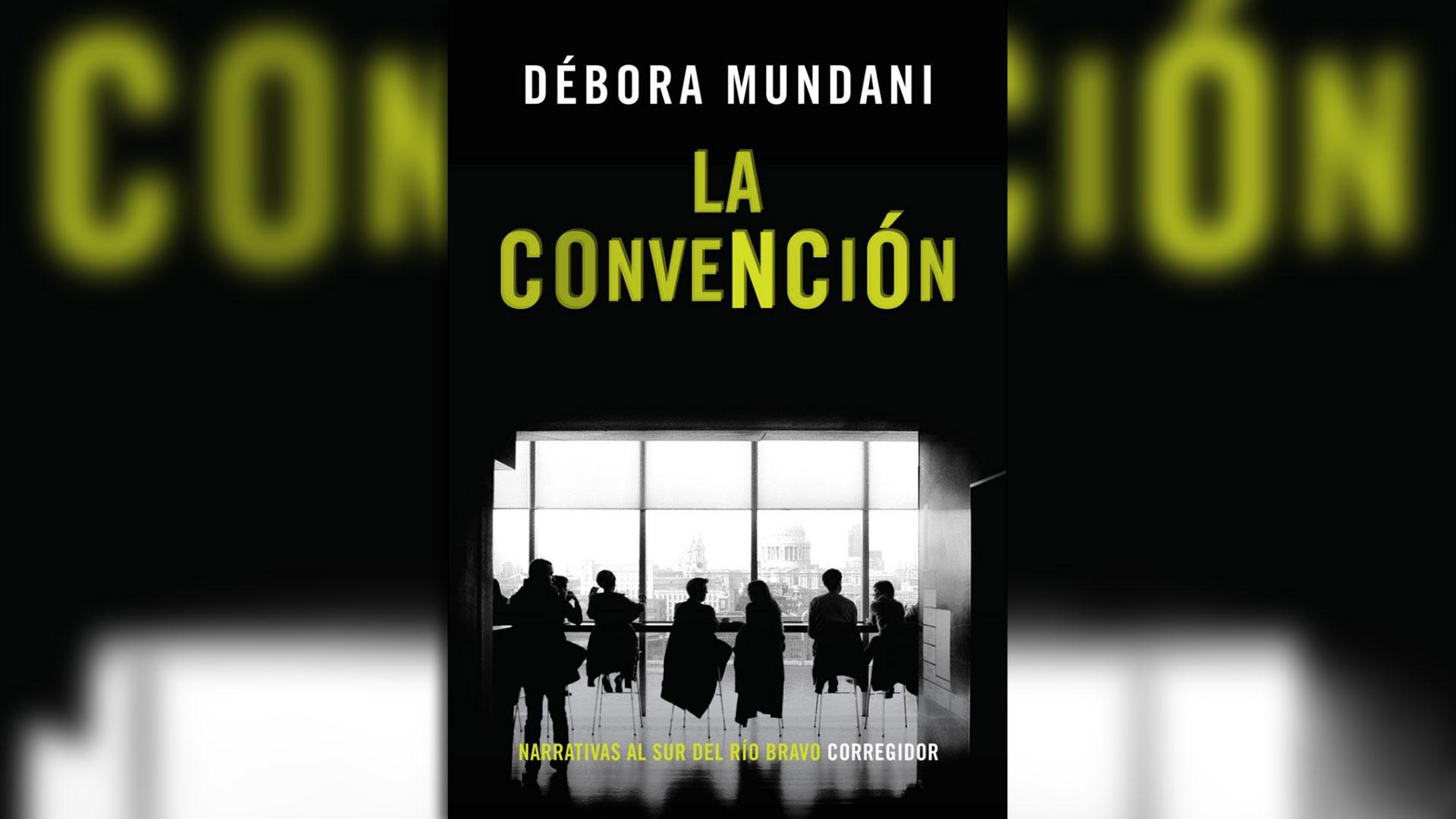 """""""La convención"""" de Débora Mundani"""