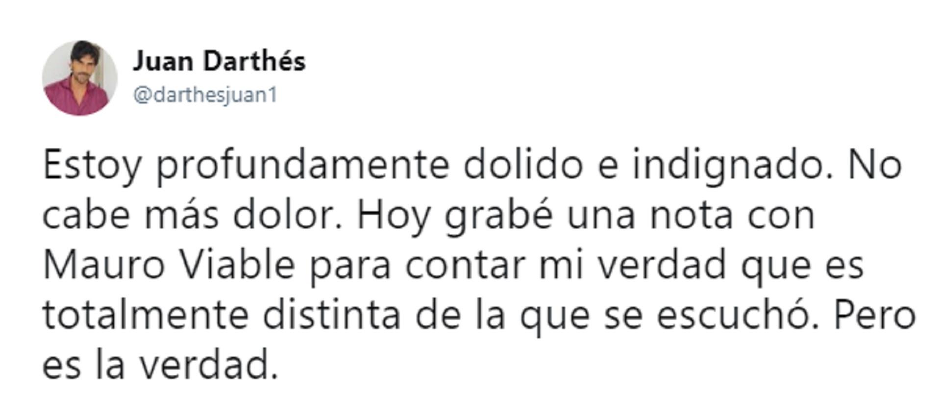 El mensaje de Juan Darthés en Twitter