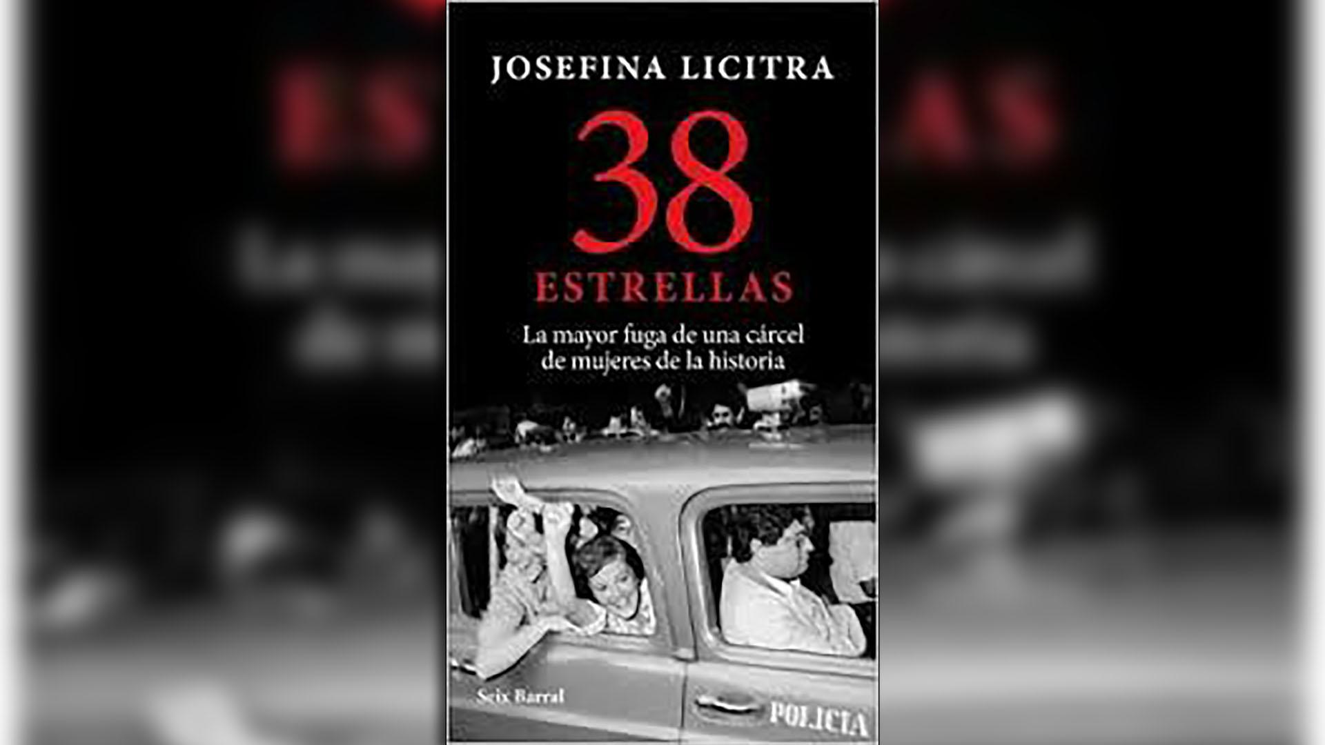 """""""38 estrellas"""" (Seix Barral), de Josefina Licitra"""