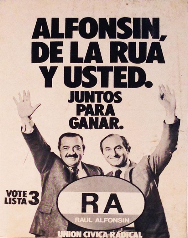 """""""Alfonsín, De la Rúa y Usted"""". Campaña política de la UCR"""
