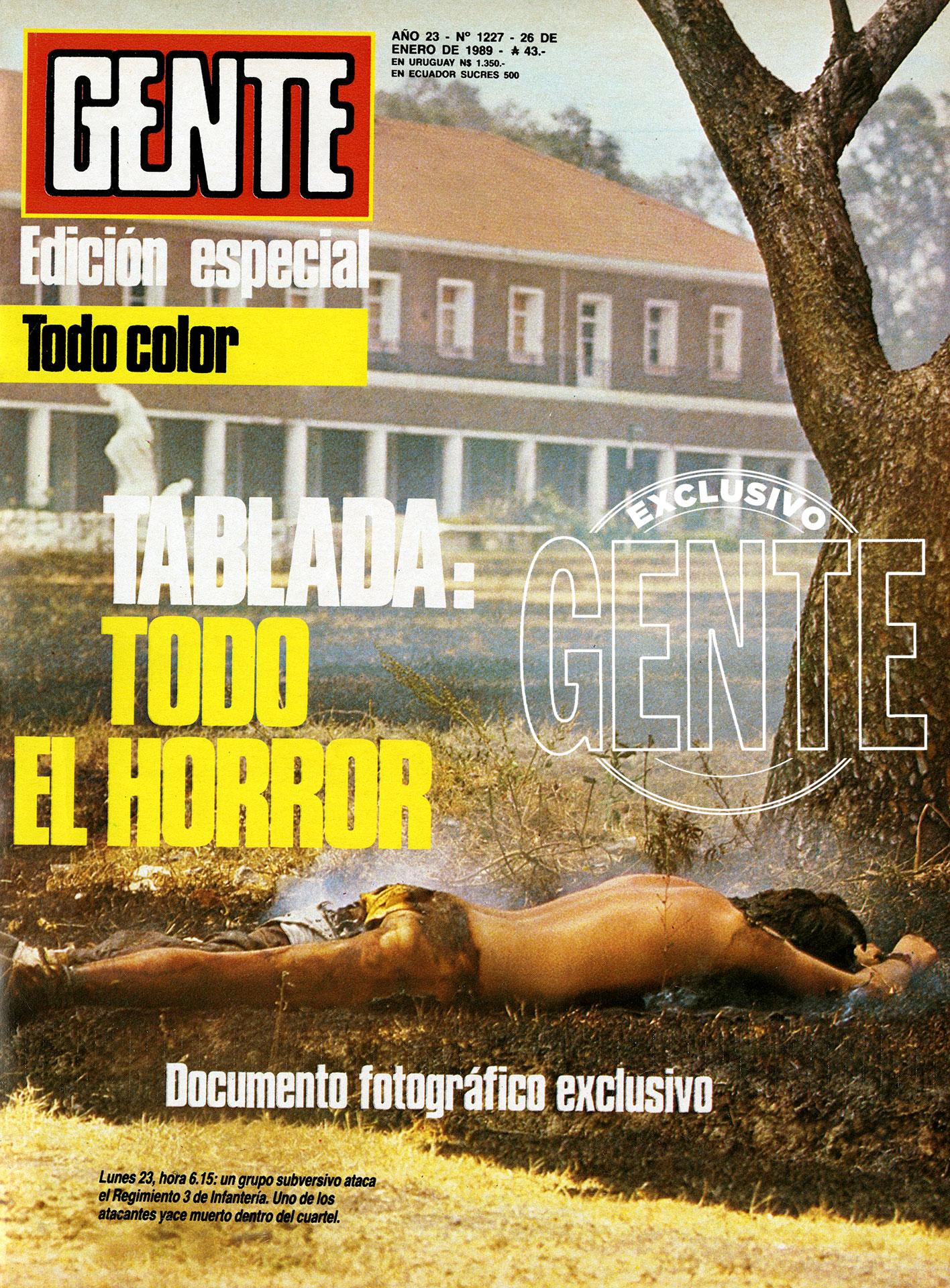 La edición histórica de GENTE. Las siguientes dos tapas de la revista también fueron consagradas a las repercusiones y la investigación del copamiento de La Tablada.