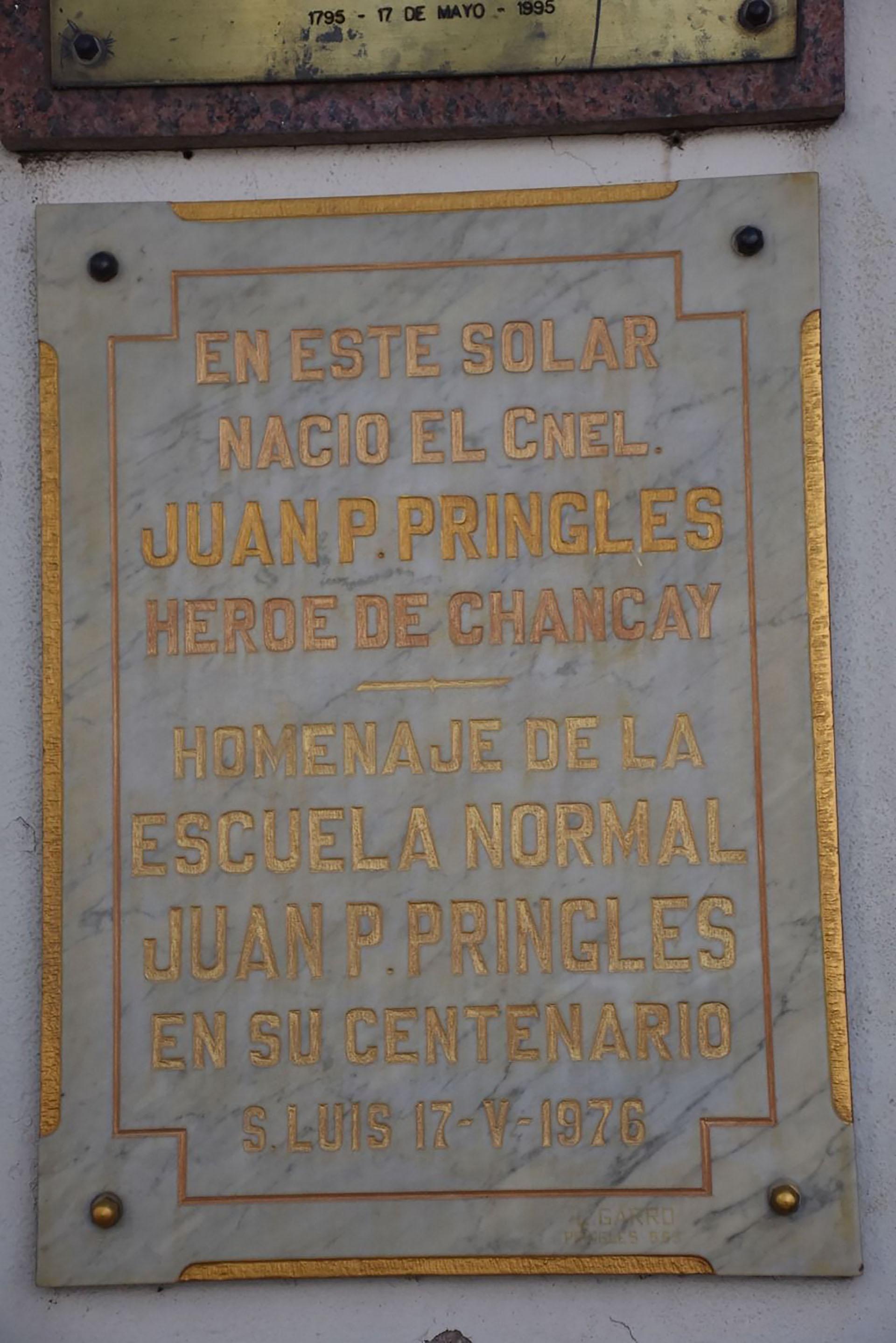 En San Luis una placa conmemorativa recuerda al coronel Pringles
