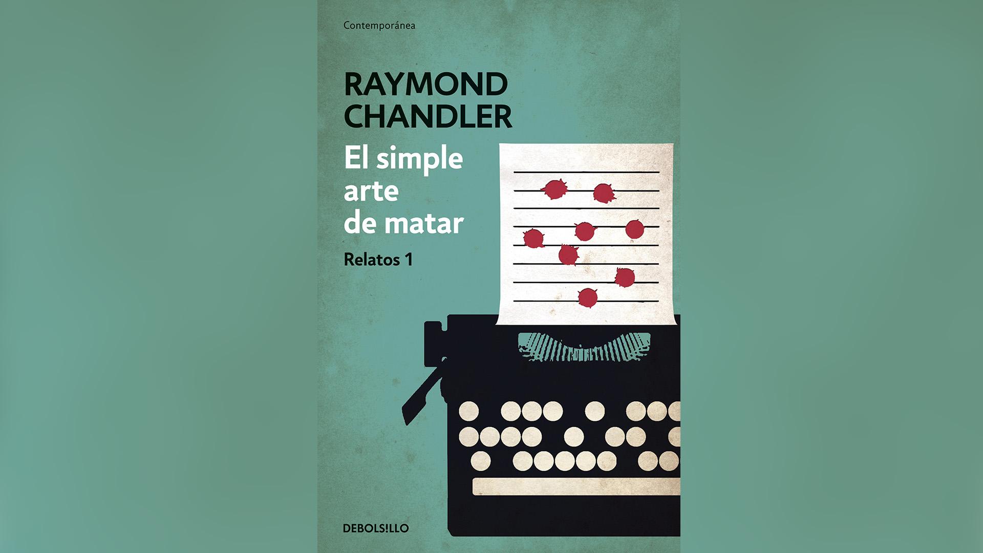 """""""El simple arte de matar"""" (Debolsillo), de Raymond Chandler"""