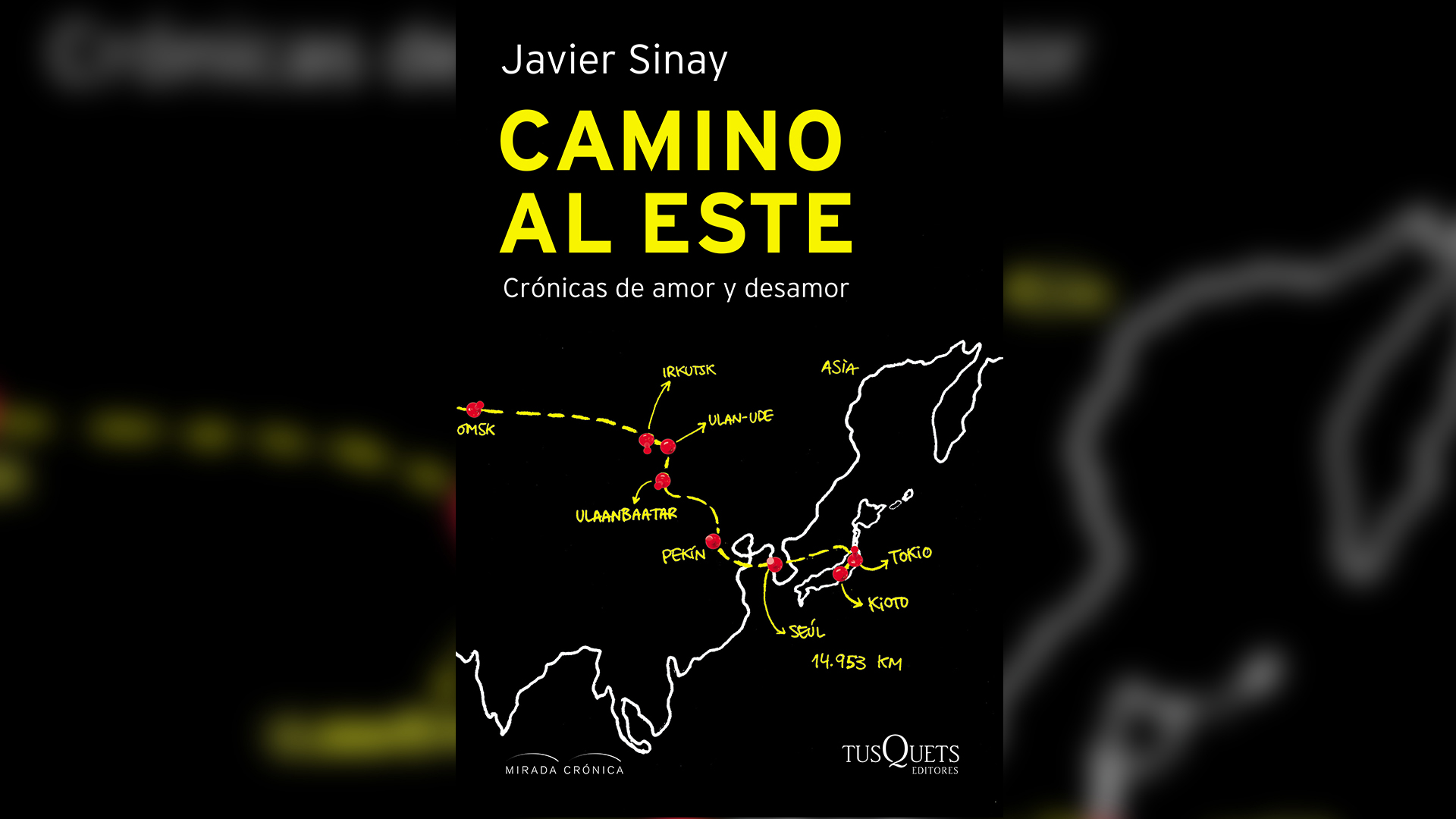 """""""Camino al este"""" (Tusquets), de Javier Sinay"""