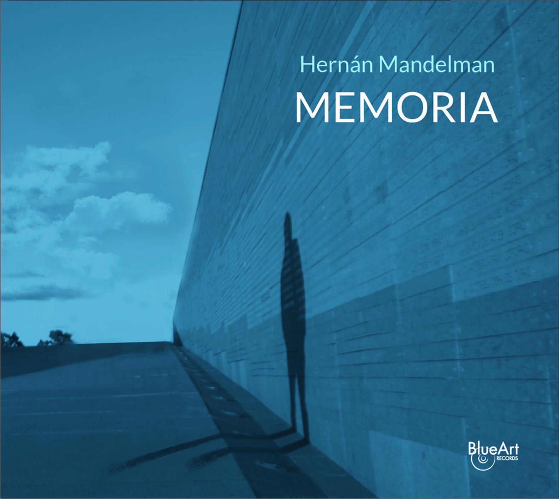 """Memoria"" de Hernán Mandelman"