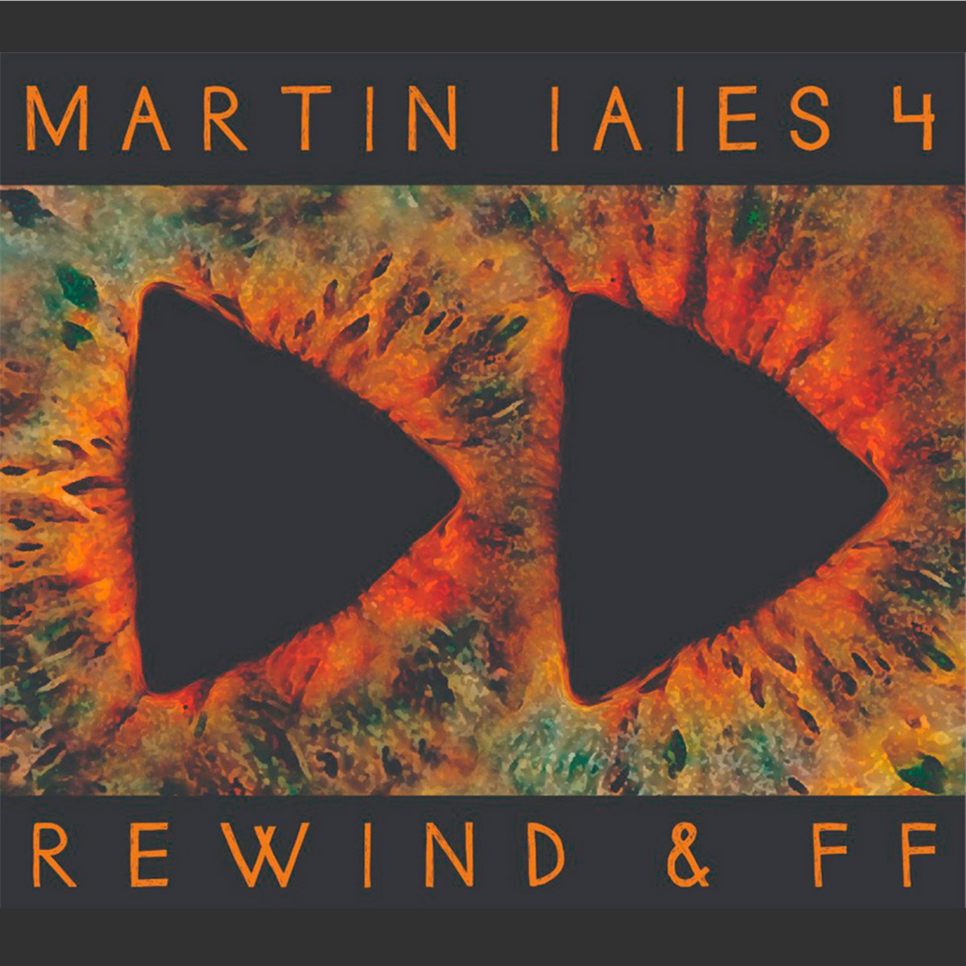 """Rewind & FF"" de Martin Iaies"
