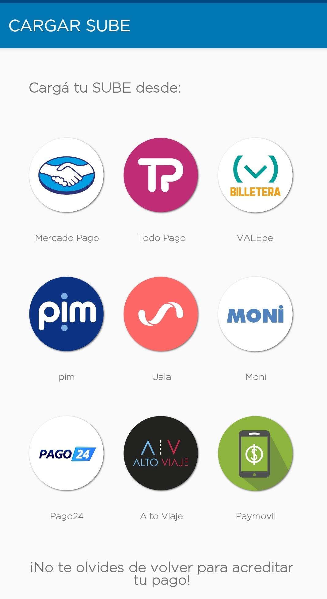 Dentro de la app se debe seleccionar la plataforma de pago que el usuario tenga habilitada.
