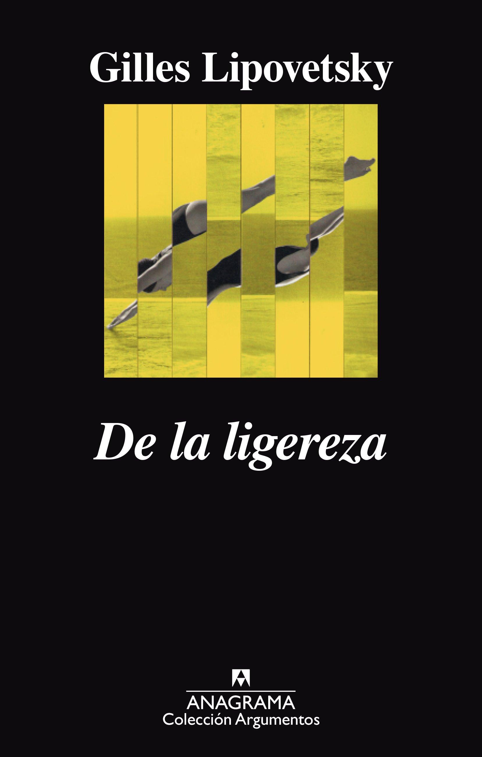 """""""De la ligereza"""", de Lipovetsky"""