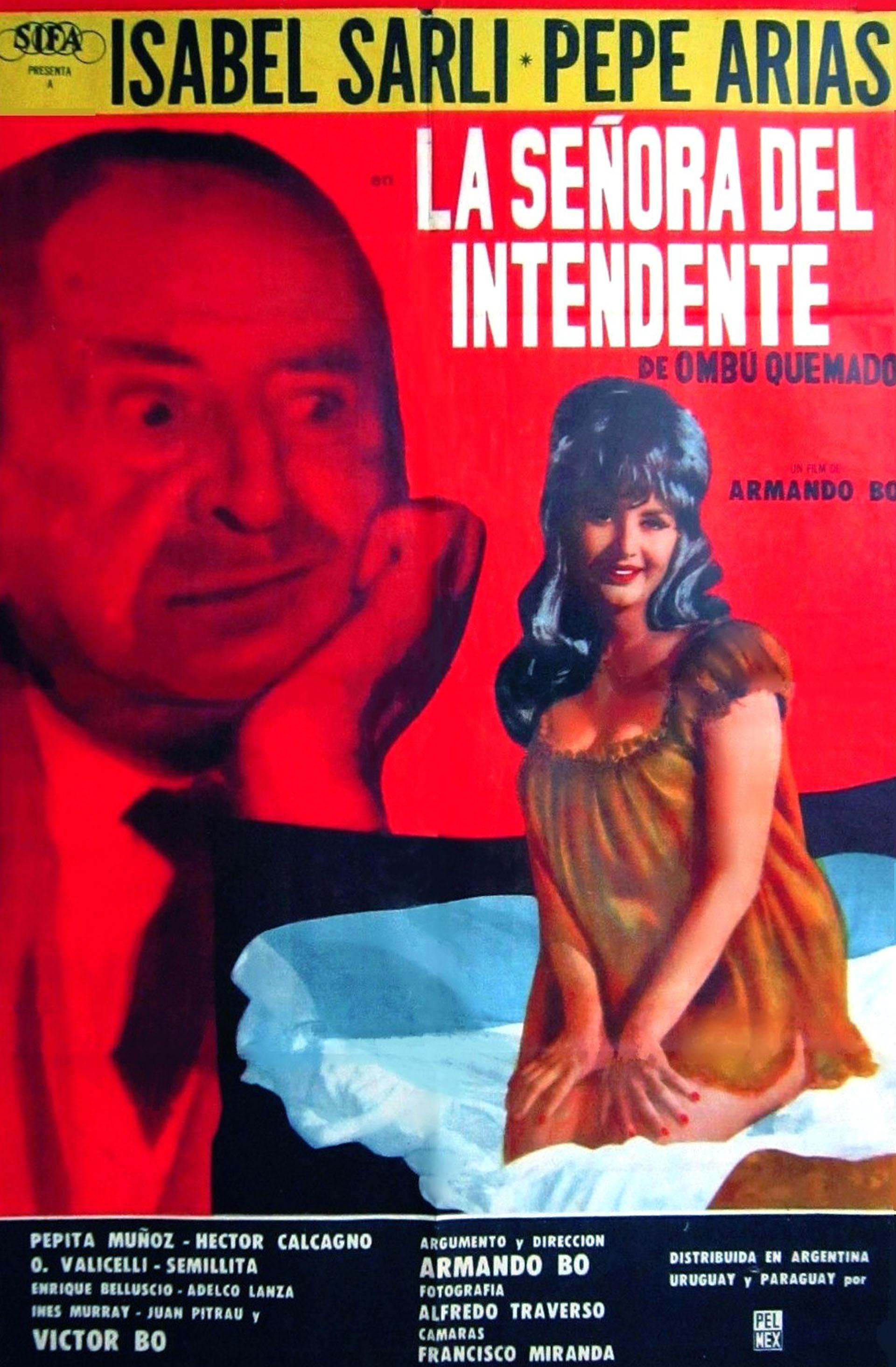 La señora del intendente se estrenó en 1967. La acompañó Pepe Arias, que murió un par de meses después del estreno