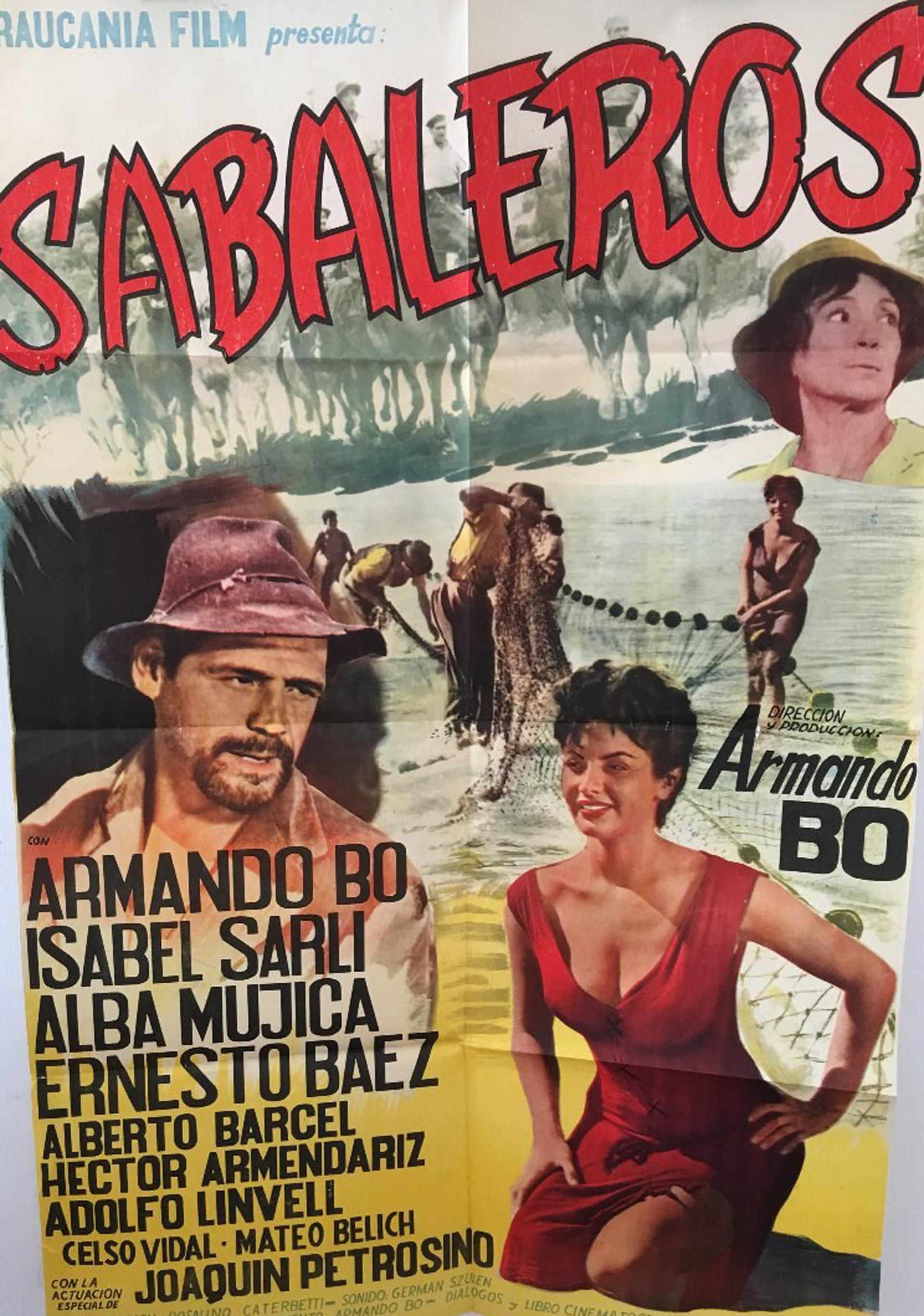 Sabaleros, la segunda película que hizo Isabel, en 1959, con Armando Bó como director. Un año antes habían hecho juntos El trueno en las hojas