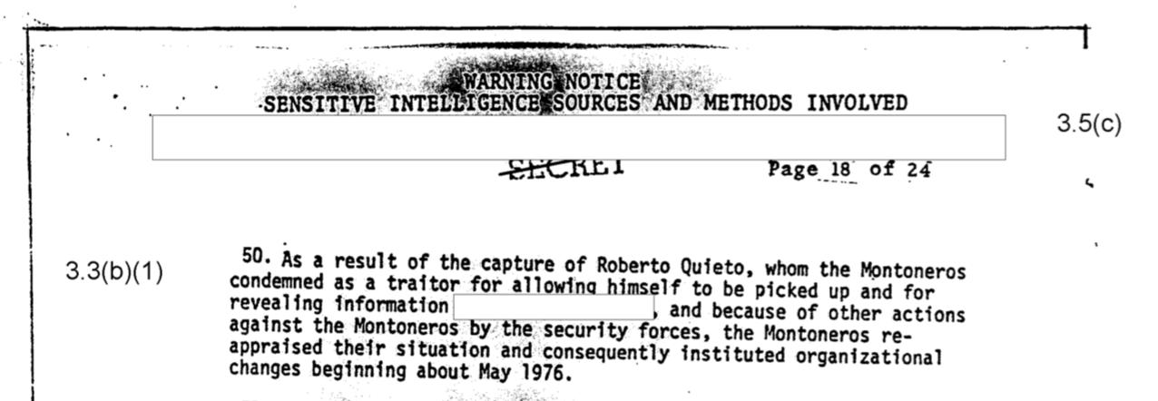 """""""Como resultado de la captura de Roberto Quieto, a quien los Montoneros condenaron como un traidor por haber permitido ser capturado y por revelar información"""", se lee en el cable secreto"""