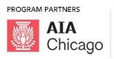 Program Partner: AIA Chicago