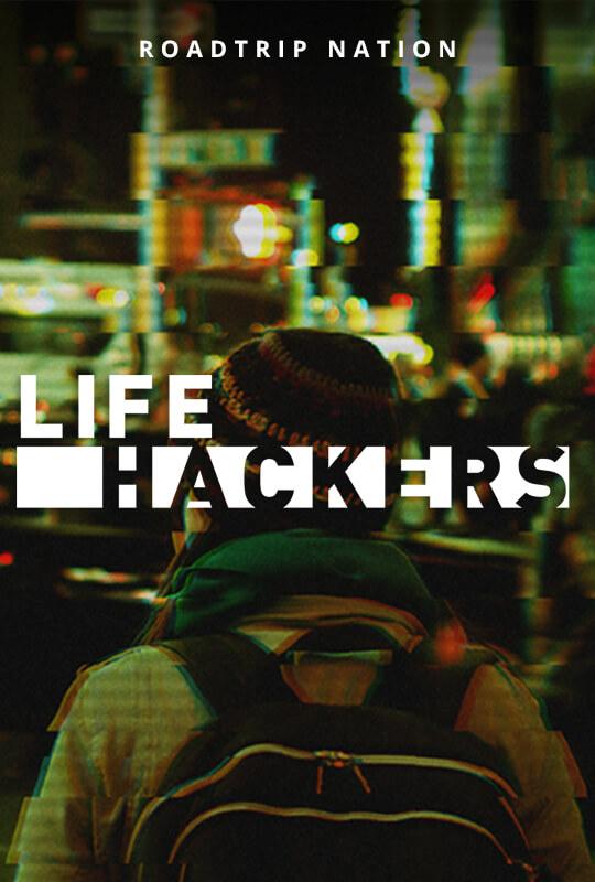 Life Hackers