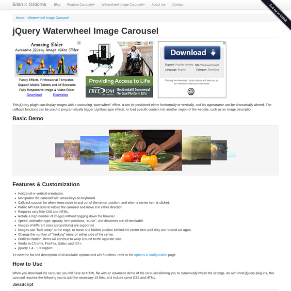 Free and popular jQuery image carousel with a cascading waterwheel effect. Image animation, opacity, positioning, curve, size and more are all customizable.