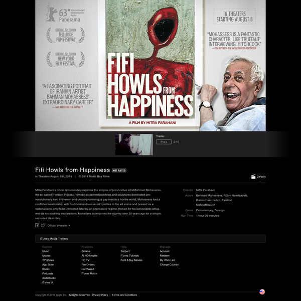 Mitra Farahani's lyrical documentary explores the enigma of provocative artist Bahman Mohassess, the so-. Fifi Howls from Happiness ...