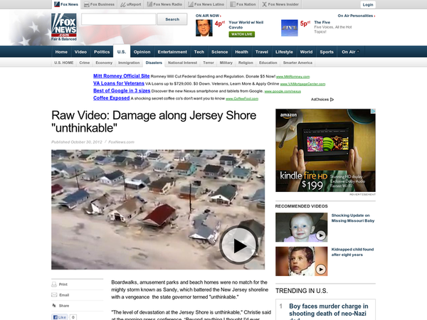 """Boardwalks, amusement parks and beach homes were no match for the mighty storm known as Sandy, which battered the New Jersey shoreline with a vengeance the state governor termed """"unthinkable."""" """"The level of devastation at the Jersey Shore is unthinkable,"""" Christie said at the morning press conference."""