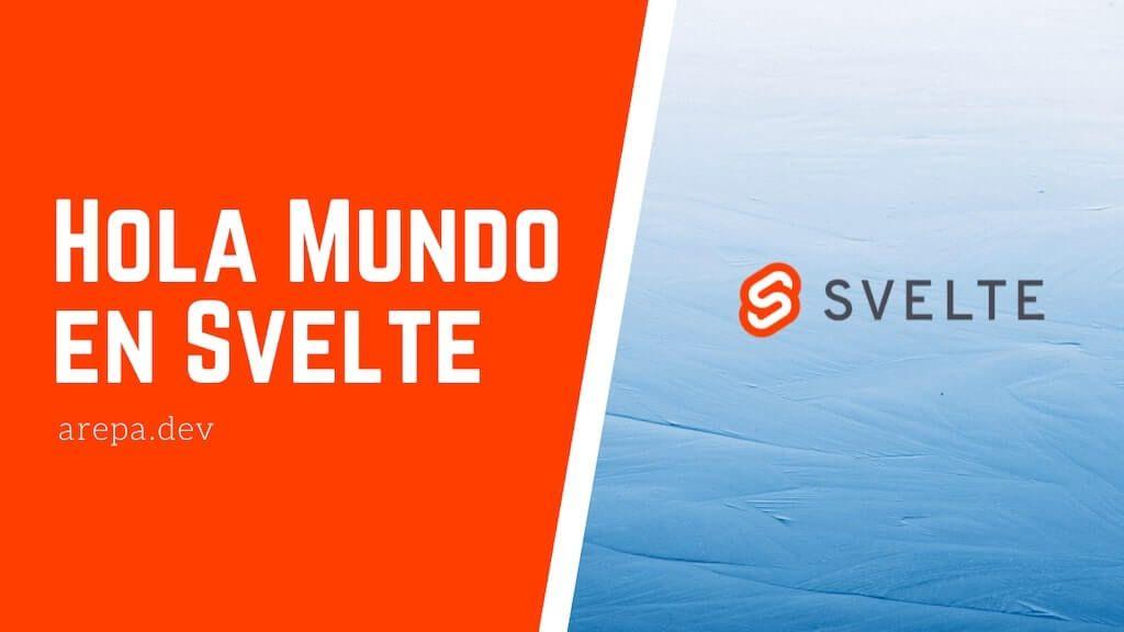 Hola Mundo en Svelte + Webpack +  Babel