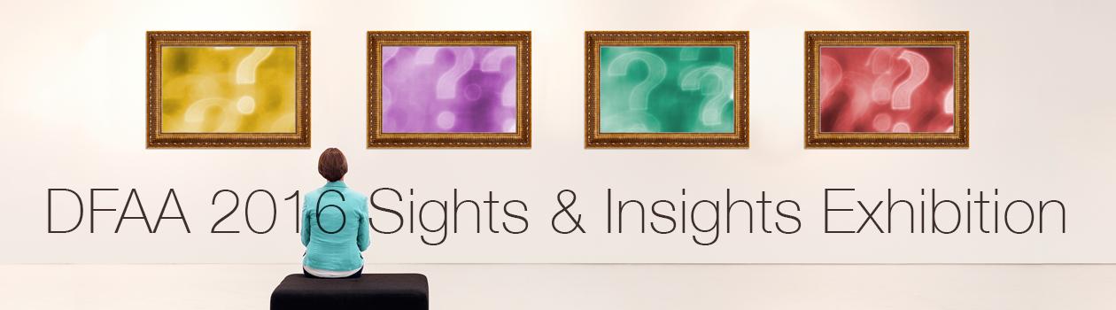 DFAA 2016 Sights & Insights Exhibition