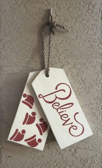 Small believe wooden door tag