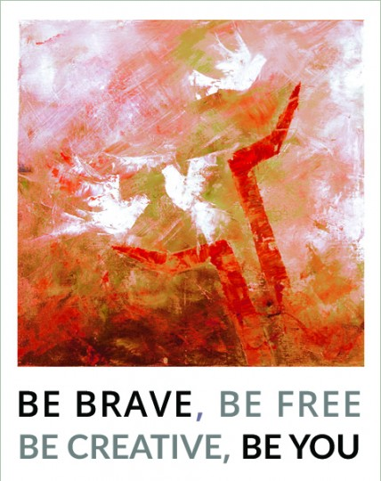 Be Brave—Be You