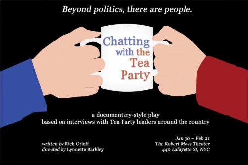 CHATTING WITH THE TEA PARTY A play by Rich Orloff | Events Calendar