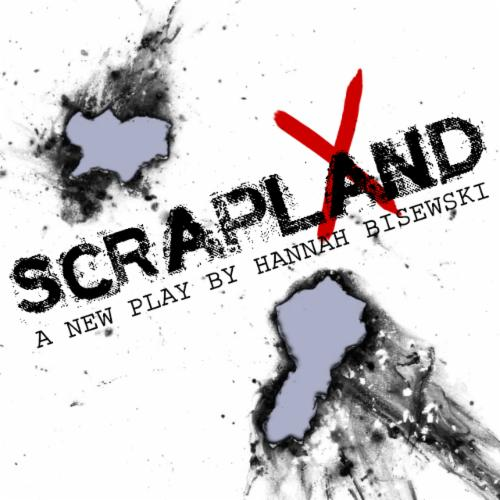 Scrapland A new play | Events Calendar
