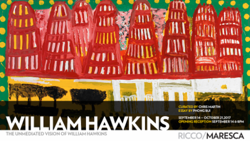 "William Hawkins ""The Unmediated Vision of William Hawkins"" 
