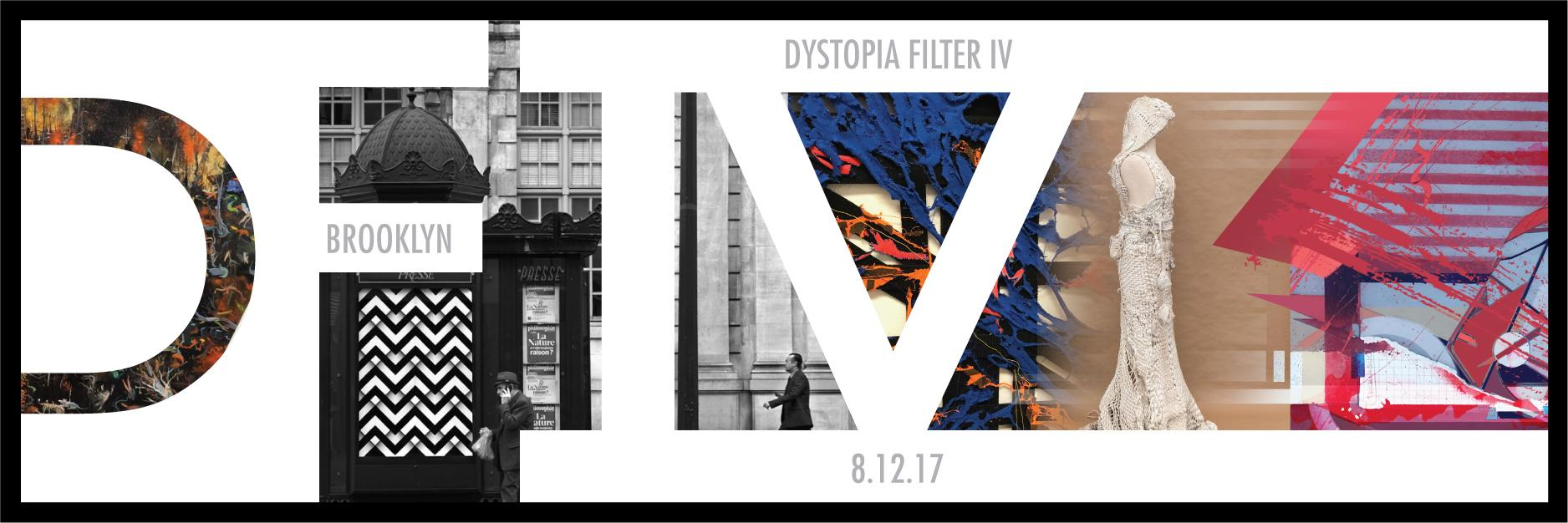 """DYSTOPIA FILTER IV""  