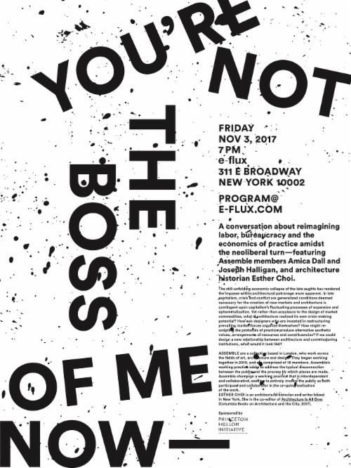 """You're Not the Boss of Me Now"" A conversation about reimagining labor, bureaucracy and the economics of practice amidst the neoliberal turn 