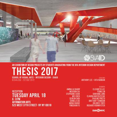 SVA BFA Interior Design Thesis Exhibition 2017  | Events Calendar